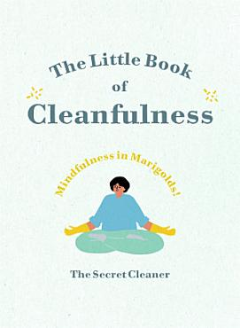 The Little Book of Cleanfulness PDF