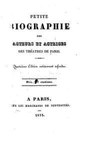 Petite biographie des acteurs et actrices des théatres de Paris