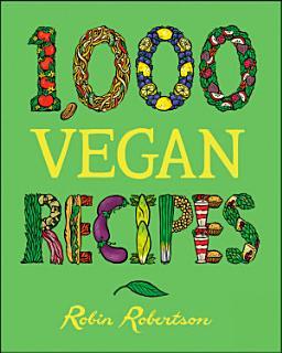 1 000 Vegan Recipes Book