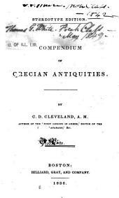 A Compendium of Grecian Antiquities