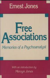 Free Associations: Memories of a Psychoanalyst