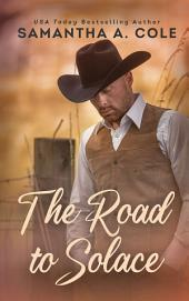 The Road to Solace: A Novel