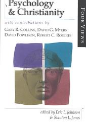 Psychology & Christianity: With Contributions by Gary R. Collins ... [et Al.]