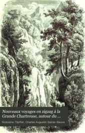Nouveaux voyages en zigzag à la Grande Chartreuse, autour du Mont Blanc, dans les vallées d'Herenz, de Zermatt, au Grimsel, à Gênes et à la Corniche