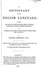 A Dictionary of the English Language: Abridged from H.J. Todd's Cor. and Enl. Quarto Ed. by Alexander Chalmers