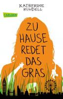 Zu Hause redet das Gras PDF