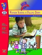 Wayside School is Falling Down Lit Link Gr. 4-6