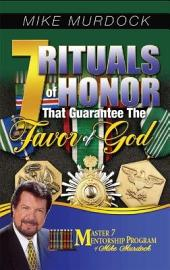 7 Rituals Of Honor That Guarantee The Favor Of God