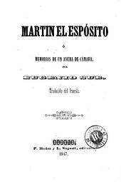 Martin el espósito, ó, Memorias de un ayuda de cámara