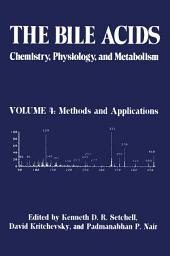 The Bile Acids: Chemistry, Physiology, and Metabolism: Volume 4: Methods and Applications