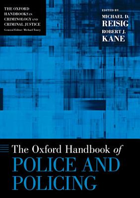 The Oxford Handbook of Police and Policing