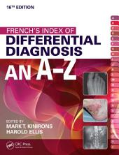 French's Index of Differential Diagnosis An A-Z 16th Edition: Edition 16