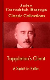 Toppleton's Client: Bangs Classic Collection