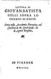 Lettura di Giovan Batista Gelli sopra lo inferno di Dante