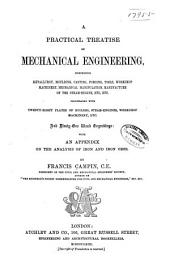 A Practical Treatise on Mechanical Engineering ... With an appendix on the analysis of iron and iron ores