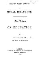 Mind and Body  and Moral Influence  Two lectures PDF