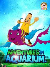 Adventures in Aquarium: Moral Story for kids by PARI