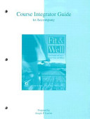Course Integrator Guide to Accompany Fit   Well Book