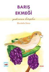 Barış Ekmeği: Yediveren Kitaplar - Koza Yayın Dağıtım AŞ.
