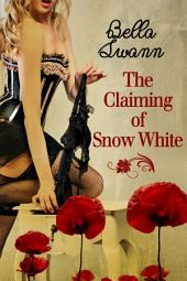 The Claiming of Snow White