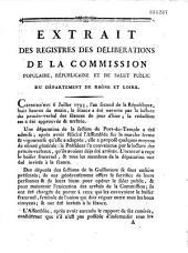 Extrait des registres des délibérations de la commission populaire, républicaine et de salut public du département de Rhône et Loire. Cejourd'hui 6 Juillet 1793... huit heures du matin...