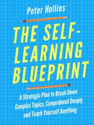 The Self-Learning Blueprint