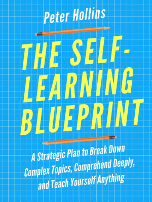 The Self Learning Blueprint