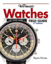 Warman's Watches Field Guide: Edition 2