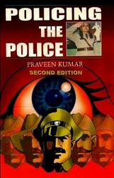 Policing The Police 2 Edition Book PDF