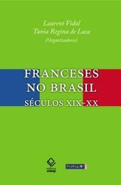 Franceses no Brasil: séculos XIX-XX