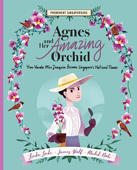Agnes and Her Amazing Orchid PDF