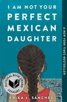 I Am Not Your Perfect Mexican Daughter PDF