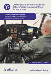 Mantenimiento auxiliar del acondicionamiento interior de aeronaves. TMVO0109