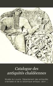 Catalogue des antiquités chaldéennes: sculpture et gravure à la pointe