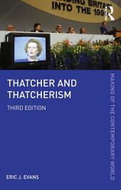 Thatcher and Thatcherism: Edition 3