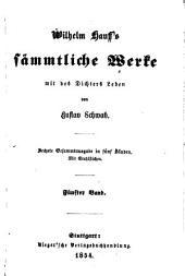 Wilhelm Hauff's sämmtliche Werke: mit des Dichters Leben, Band 5