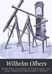 Wilhelm Olbers: Gesammelte Werke