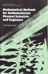 Mathematical Methods for Mathematicians, Physical Scientists and Engineers
