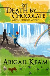 Death By Chocolate (Mystery, Women Sleuths): Book 6 of the Josiah Reynolds Mystery Series