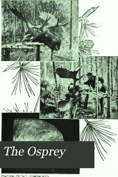The Osprey: An Illustrated Monthly Magazine of Popular Ornithology, Volume 3