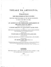 A Voyage to Abyssinia and Travels Into the Interior of that Country: Executed Under the Orders of the British Government, in the Years 1809 and 1810 ...