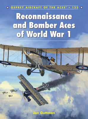 Reconnaissance and Bomber Aces of World War 1 PDF
