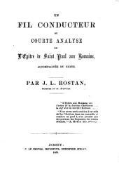 Un fil conducteur, ou courte analyse de l'ép. aux Romains