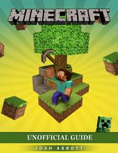 Minecraft Unofficial Guide