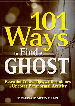 101 Ways to Find a Ghost PDF