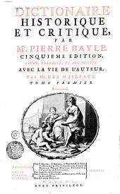 Dictionaire Historique et Critique: A-B. Tome Premier, Volume1