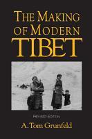 The Making of Modern Tibet PDF