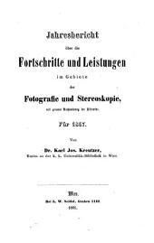 Jahresbericht uber die Fortschritte und Leistungen im Gebiete der Fotografie und Stereoskopie