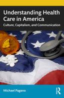 Understanding Health Care in America PDF