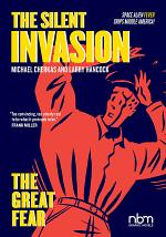 Silent Invasion, The Great Fear